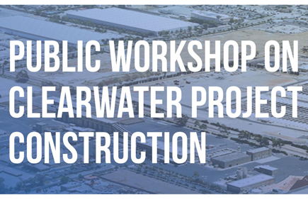 San Pedro Public Workshop on Construction of Clearwater Project